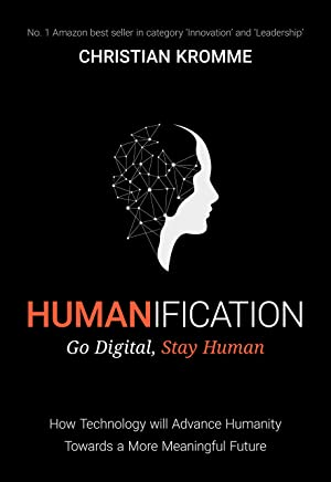 Humanification: Go Digital, Stay Human (English Edition)