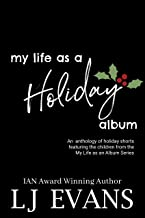 My Life as a Holiday Album: A Small Town Romance (My Life as an Album Book 5)