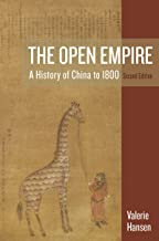 The Open Empire: A History of China to 1800 (Second Edition)