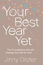 表紙: Your Best Year Yet!: Make the next 12 months your best ever! (English Edition)   Jinny Ditzler