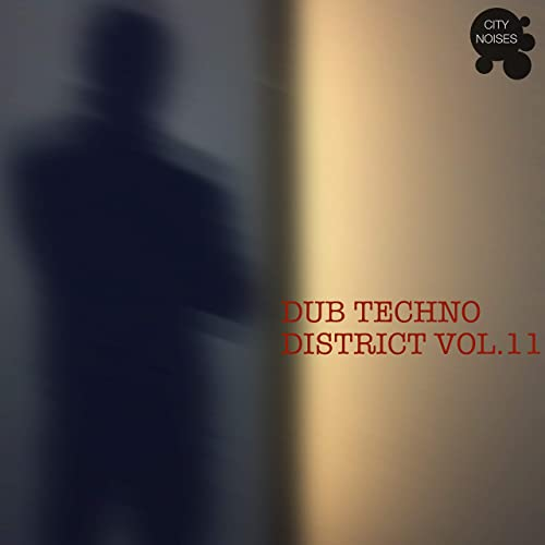 Dub Techno District, Vol  11 by Various artists on Amazon