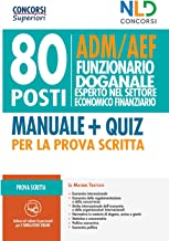 80 posti funzionari doganale. ADM/AEF prova scritta