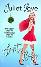 Santa Baby: An Enemies-To-Lovers Romantic Comedy