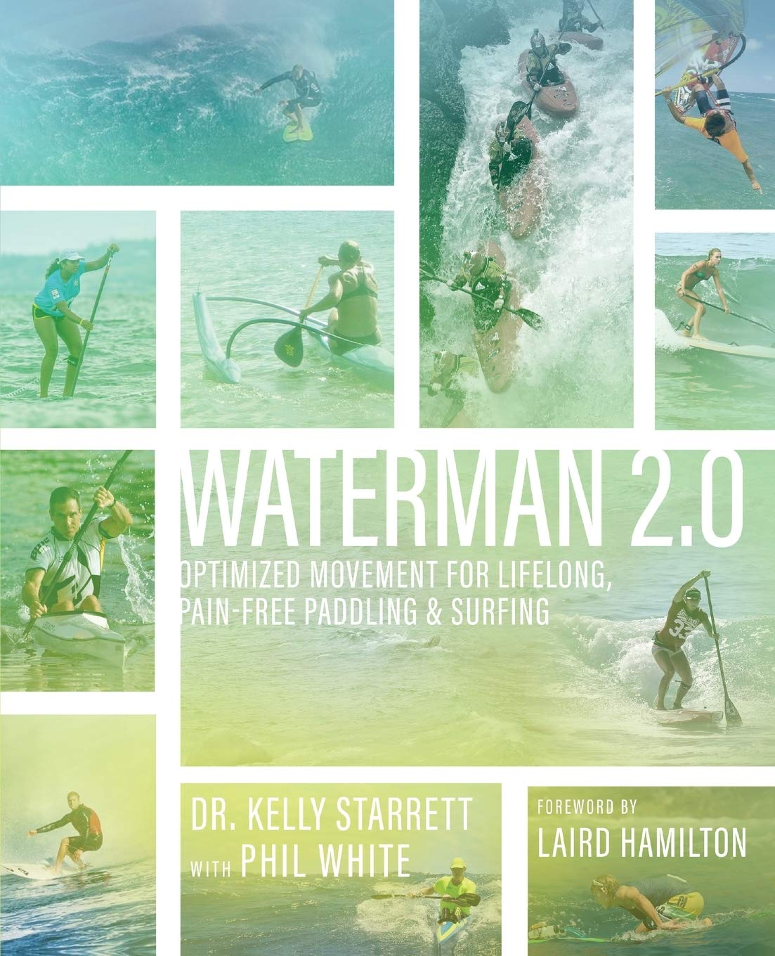 Image OfWaterman 2.0: Optimized Movement For Lifelong, Pain-Free Paddling And Surfing