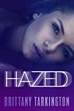 Hazed (The Hazed Series Book 1)