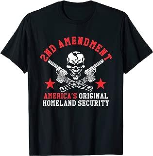 2nd Amendment T Shirt - America's Original Homeland Security