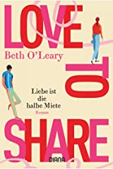 Love to share – Liebe ist die halbe Miete: Roman (German Edition) Format Kindle