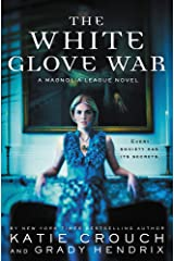 The White Glove War (The Magnolia League Book 2) (English Edition) eBook Kindle