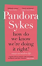 How Do We Know We're Doing It Right?: Essays on Modern Life