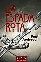 La Espada Rota / The Broken Sword (Runas) (Spanish Edition)