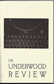 The Underwood Review. Volume 1. Number 1. Spring, Summer 1998.