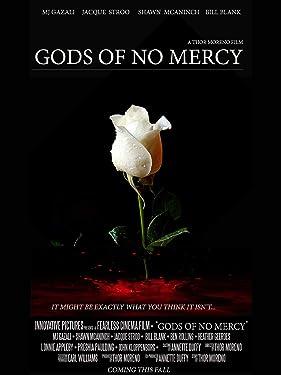 Gods of No Mercy