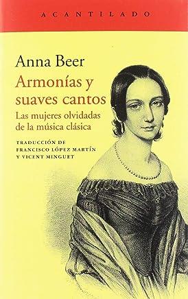 Armonías y suaves cantos: Las mujeres olvidadas de la música clásica