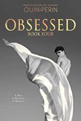 Obsessed #4: A Gay Erotic Series Kindle Edition