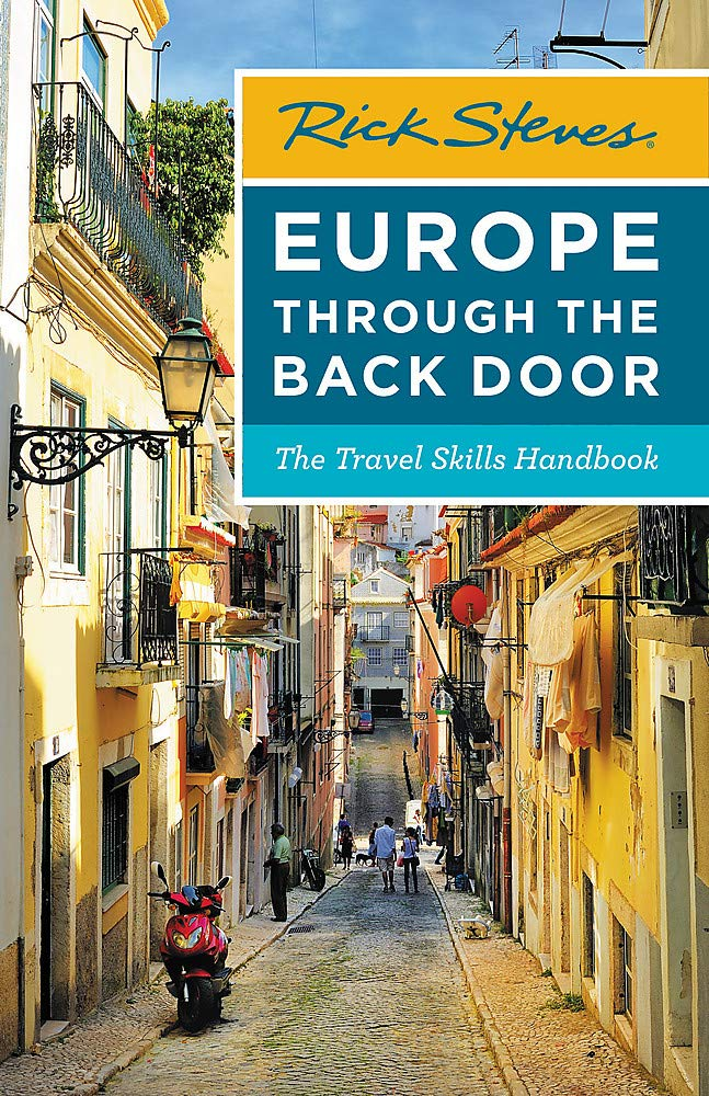 Image OfRick Steves Europe Through The Back Door: The Travel Skills Handbook (Rick Steves Travel Guide)