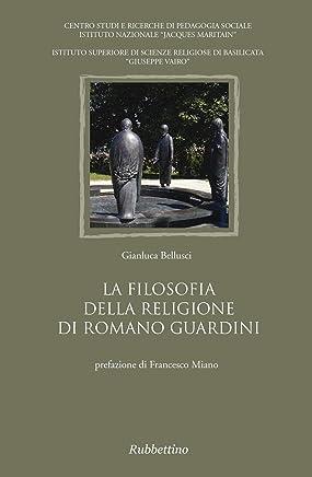 La filosofia della religione di Romano Guardini