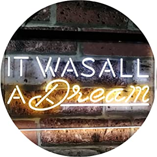 ADVPRO It was All a Dream Home Décor Gift Dual Color LED Neon Sign White & Yellow 16