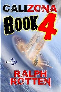 Calizona: Book 4