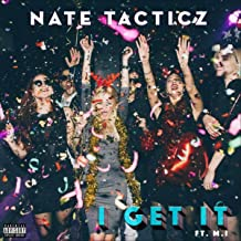 I Get It (feat. M.I) [Explicit]
