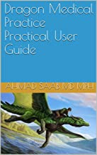 Dragon Medical Practice Practical User Guide