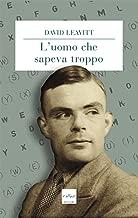 L'uomo che sapeva troppo (Italian Edition)
