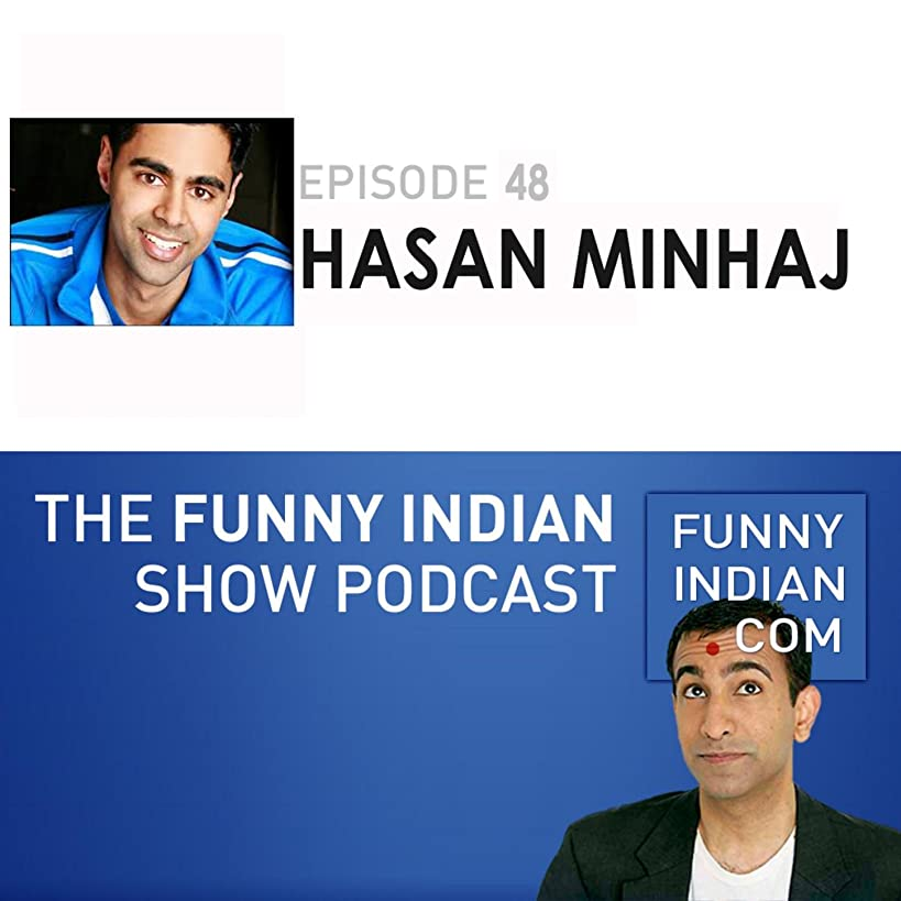 The Funny Indian Show Podcast Episode 48