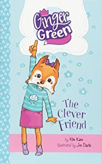 The Clever Friend (Ginger Green, Playdate Queen)