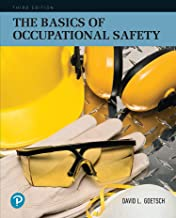 Basics of Occupational Safety, The (What's New in Trades & Technology)