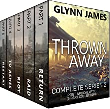 Thrown Away: The Complete Post Apocalyptic Series 2 (Parts 1-5)
