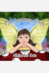 The Lantern Fairy (The Fairy Awakenings Book 1) Kindle Edition