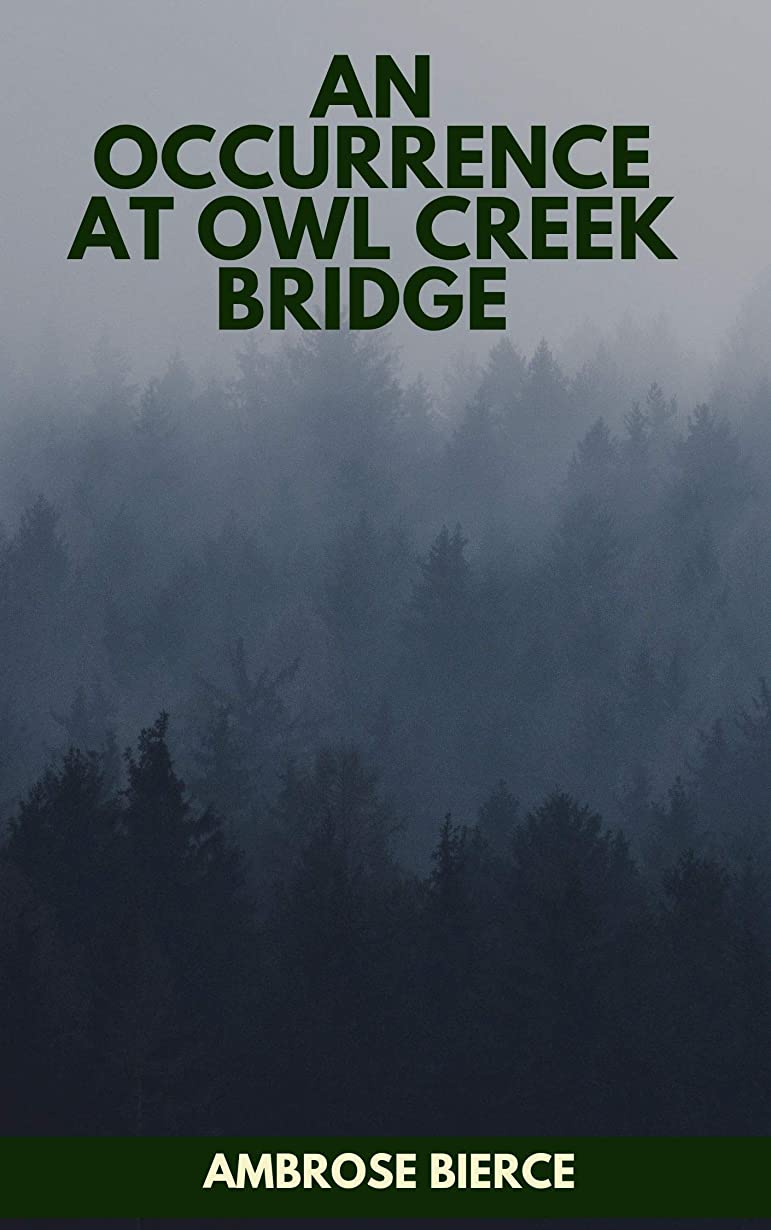 リスナー人類ポインタAn Occurrence at Owl Creek Bridge (English Edition)