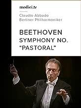 Beethoven, Symphony No. 6 'Pastoral' - Claudio Abbado, Berliner Philharmoniker