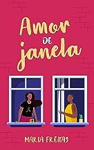 Amor de janela (Clichês em rosa, roxo e azul Livro 4)