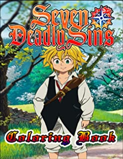 Seven Deadly Sins Coloring Book: Nanatsu No Taizai, New Anime Coloring book For Geeks Of The best Japanese (seven-deadly-s...