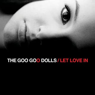 Best goo goo dolls let love in mp3 Reviews