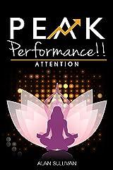 Peak Performance!!: Attention Kindle Edition