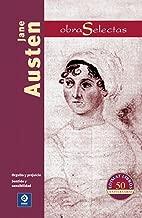 Jane Austen: Orgullo y prejuicio / Sentido y sensibilidad (Obras selectas series) (Spanish Edition)