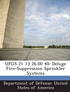 UFGS 21 13 26.00 40: Deluge Fire-Suppression Sprinkler Systems