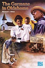 The Germans in Oklahoma (Newcomers to a New Land)