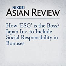How 'ESG' is the Boss? Japan Inc. to Include Social Responsibility in Bonuses