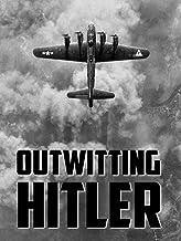 Outwitting Hitler