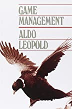 Best game management aldo leopold Reviews