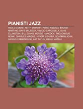 Pianisti jazz: Paolo Conte, Keith Jarrett, Piero Angela, Bruno Martino, Dave Brubeck, Vinicio Capossela, Duke Ellington, Bill Evans