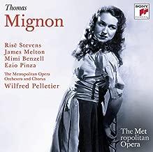 Thomas: Mignon Metropolitan Opera