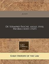 De termino Pasche. anno. xviij. Henrici sexti (1527) (Romance Edition)