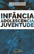 Infância, Adolescência e Juventude (Coleção Duetos)