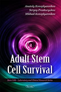 Adult Stem Cell Survival (Stem Cells - Laboratory and Clinical Research)