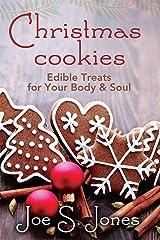 Christmas Cookies: Edible Treats for Your Body & Soul Kindle Edition