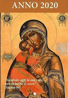 Ascoltate oggi la sua voce 2020. Calendario liturgico. Maria madre di Misericordia