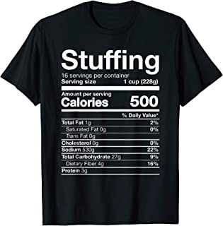 Best Stuffing Nutrition Funny Thanksgiving Costume Dark T-Shirt Review